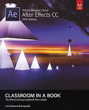 USED (GD) Adobe After Effects CC Classroom in a Book (2015 release) by Lisa Frid