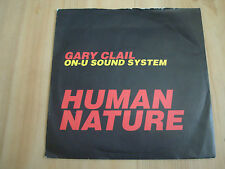 """GARY CLAIL/ON-U SOUND SYSTEM - HUMAN NATURE (PERFECTO 7"""")"""