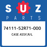 74111-52R71-000 Suzuki Case assy,r/l 7411152R71000, New Genuine OEM Part