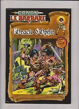 Conan le Barbare N°5. L'Oracle d'Ophir. Artima Color 1980.