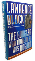 Lawrence Block THE BURGLAR WHO THOUGHT HE WAS BOGART  1st Edition 1st Printing