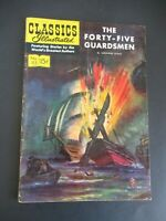 CLASSICS ILLUSTRATED #113 THE FORTY-FIVE GUARDSMEN 1ST ED HRN 114 COMIC 11/53