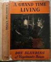 GRAND TIME LIVING~DON BLANDING~Verse & Art~Hawaii's Poet Lorriette~1950 HB w DJ