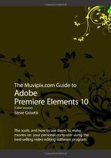 The Muvipix.com Guide to Adobe Premiere Elements 10 (Color Version)