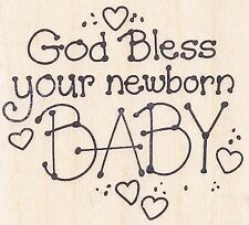 God Bless Your Newborn Baby D081 ~ Stampendous Rubber Stamp ~ Free Shipping