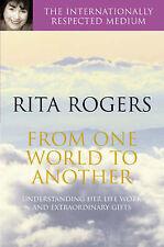 Garnett, Natasha,Rogers, Rita, From One World to Another, Paperback, Very Good B