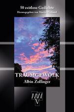 NEU OVP Lyrik TRAUMGEWÖLK  Albin Zollinger 50 zeitlose Gedichte MWV-Verlag 2017