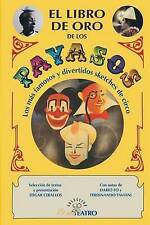 USED (VG) El libro de oro de los PAYASOS (Spanish Edition) by Edgar A Ceballos