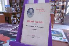 Michel Guérin (1801-1872) Premier curé de Pontmain - Un serviteur de Marie