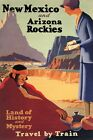 New Mexico Arizona Rockies Mystery Land Indians Vintage Poster Repro FREE S/H