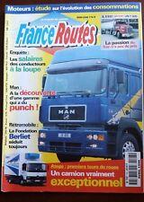 France Routes n°193; Atego/ Fondation Berliet/ Salaire à la loupe/ Passion du Ke