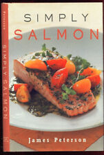 Simply Salmon (cooking) by James Peterson, 2001 1st w/DJ, as new condition