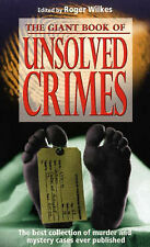 The Giant Book of Unsolved Crimes: The Best Collection of Murder and Mystery Cas
