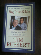Big Russ and Me : Father and Son - Lessons of Life by Tim Russert and store#3577