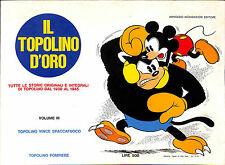 [966] IL TOPOLINO D'ORO ed. Mondadori 1970 n.  3 stato Discreto