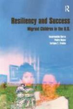 Resiliency and Success: Migrant Children In The United States, Encarnacion Garza