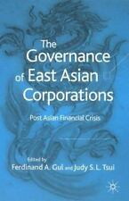 The Governance of East Asian Corporations: Post Asian Financial Crisis
