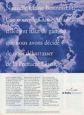 Publicité 1998   Compagnie Aerienne Delta Air Lines  Classe Business Elite
