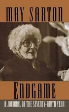 Endgame : A Journal of the Seventy-Ninth Year by May Sarton (1996, Paperback)