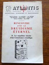 Revue Atlantis N° 273 Celtisme RENCONTRE AVEC LE DRUIDISME ETERNEL II Mégalithes