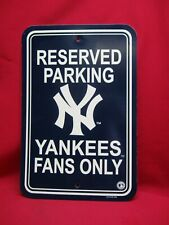 NEW YORK YANKESS 'RESERVED PARKING - YANKEES FANS ONLY' SIGN