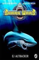 Altbacker, E J, Shark Wars, Very Good Book