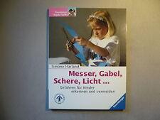 Messer, Gabel, Schere, Licht....- Gefahren für Kinder erkennen und vermeiden