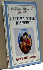 L'ULTIMA NOTTE D'AMORE - A. H. Jordan [Bluemoon Serie Club 246]