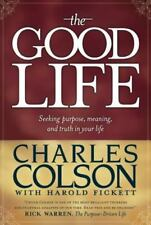 The Good Life by Colson, Charles, Good Book