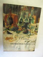 """Jocelyn Hackforth-Jones """"A table avec les impressionnistes"""" avec 30 recettes"""