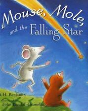 Mouse, Mole, and the Falling Star (Brand New Paperback Version) A H BENJAMIN