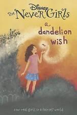 Disney the Never Girls a Dandelion Wish, Disney, New Book