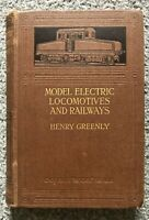 MODEL ELECTRIC LOCOMOTIVES AND RAILWAYS HENRY GREENFLY OLD TRAIN REFERENCE BOOK