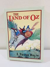 The Land of Oz L. Frank Baum A Sequel to The Wizard of Oz, Hardcover