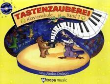 Tastenzauberei mit Audio-CD, Band 1 von Aniko Drabon (2008, Taschenbuch)