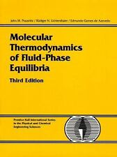 Molecular Thermodynamics of Fluid-Phase Equilibria by John M. Prausnitz,...