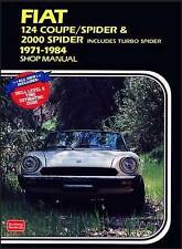 Fiat 124 Coupe/Spider and 2000 Spider 1971-84 Owner's Workshop Manual by Clarke,