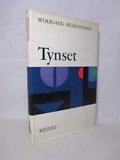 Hildesheimer Wolfgang - Tynset - Rizzoli 1968 Prima edizione Traduzione Chiusano