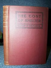 1911 The Cost of Shelter, Richards, A Study in Economics, House, Anthropology