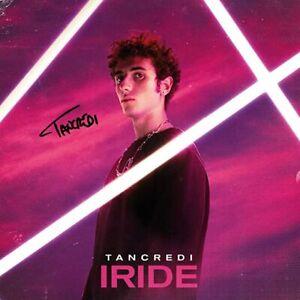 TANCREDI - Iride - CD NUOVO - Amici 2021 AUTOGRAFATO