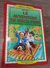 Collana I Classici Le Avventure Di Huck Finn Mark Twain Fratelli Melita Editor
