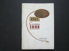 1962 CESSNA 180E OWNER'S MANUAL -- VINTAGE -- RARE!   (A028)