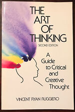 RARE 2nd Edition - The Art of Thinking: A Guide to Critical and Creative Thought