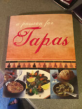 A Passion for Tapas by Parragon (Paperback, 2007)