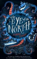 The Eye of the North by Sinead O'Hart (author)