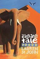 The Elephant's Tale (White Giraffe) by Lauren St John, NEW Book, FREE & Fast Del