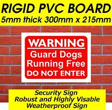 WARNING GUARD DOGS RUNNING FREE DO NOT ENTER SECURITY SIGN DOG WARNING SIGN