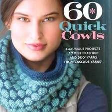 Cascade Yarns ::60 Quick Cowls:: 60 patterns Brand New