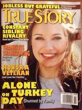 True Story Sibling Rivalry Thanksgiving Veterans Alone Nov 2014 FREE SHIPPING