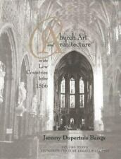 Sixteenth Century Essays and Studies: Church Art and Architecture in the Low...